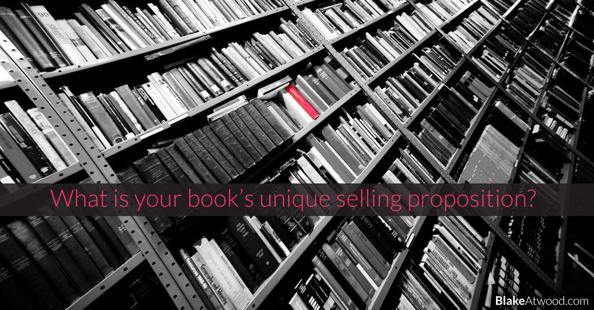 What is Your Book's Unique Selling Proposition?