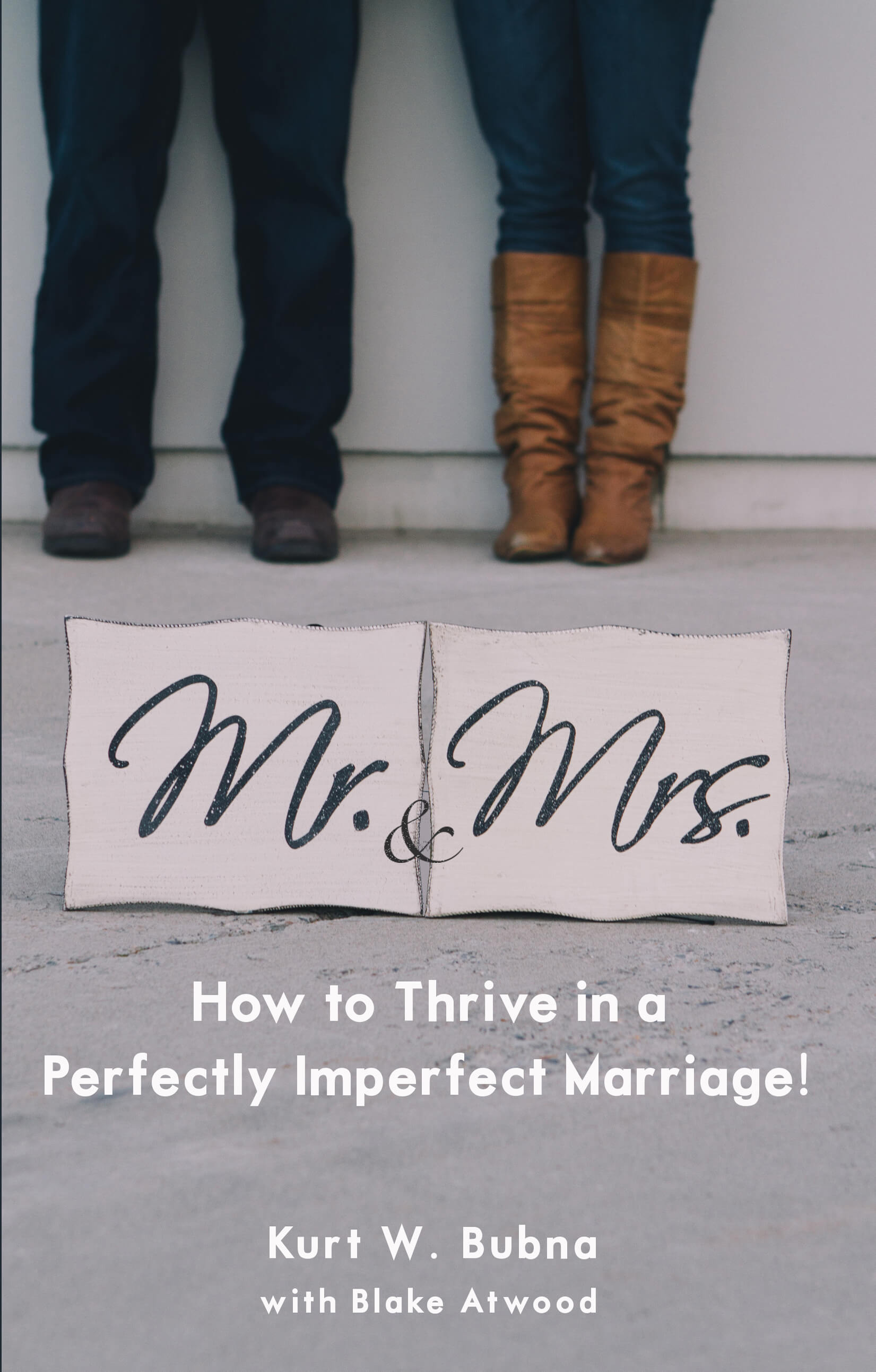 How to Thrive in a Perfectly Imperfect Marriage
