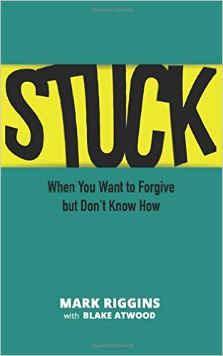 Stuck: When You Want to Forgive but Don't Know How