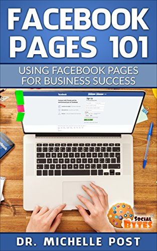 Facebook Pages 101: Using Facebook Pages for Business Success