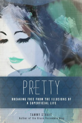 Pretty: Breaking Free From The Illusions of a Superficial Life