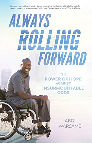 Always Rolling Forward: The Power of Hope against Insurmountable Odds